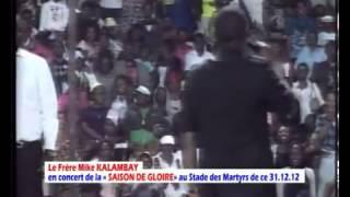 MIKE KALAMBAYI AU STADE DES MARTYRS