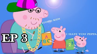 i edited a peppa pig episode sleep deprived pt3 *DO NOT WATCH IF EASILY OFFENDED* 1000 SUBS SPECIAL