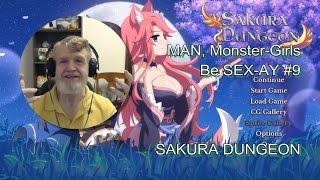 MAN, Monster-Girls Be SEX-AY #9 - SAKURA DUNGEON
