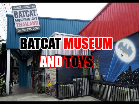 A Quick Visit to Batcat Museum and Toys in Bangkok