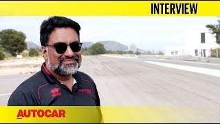 Dilbagh Gill - CEO & Team Principal, Mahindra Racing | Interview | Autocar India