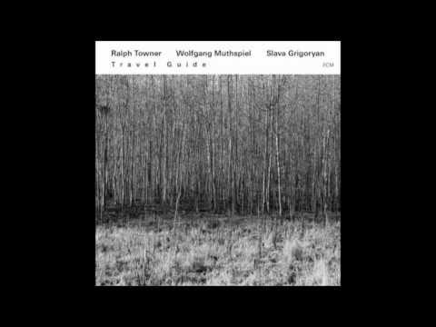 Wind Song - Towner/Muthspiel/Grigoryan
