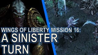 Starcraft II: Wings of Liberty Mission 16 - A Sinister Turn