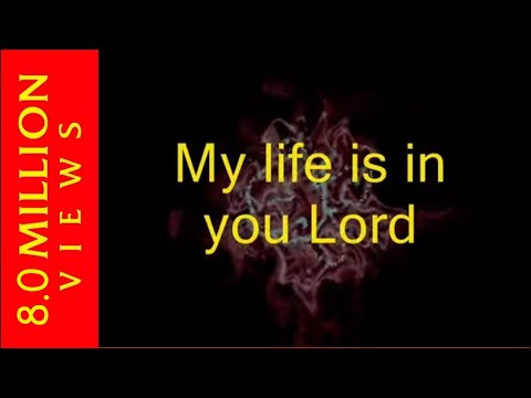 Christian - My Life Is In You Lord
