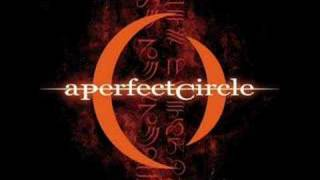 Watch A Perfect Circle Over video