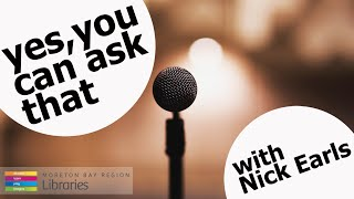 Yes, you can ask that: Nick Earls