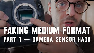 Camera sensor HACK — part 1: FAKING medium format