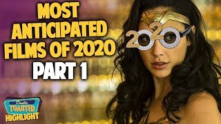 MOST ANTICIPATED MOVIES FOR 2020 | PART 1 | Double Toasted