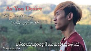 """Karen New Song 2019 """"As You Desire"""" by Soethu Zayow SP"""
