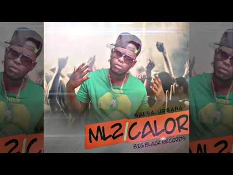 Salsa Urbana CALOR - ML2 (B2R GROUP) ★Salsa Choke★2013 - 2014 ((lo mas nuevo))
