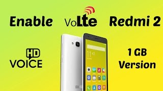 Hindi | How to enable VoLTE in Redmi 2 ( Jio 4G ) 100% working