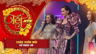 Chào Xuân Mới - Hồ Ngọc Hà | Tết HTV 2019 (Official)