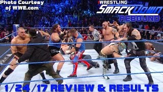 WWE SMACKDOWN RESULTS & REVIEW 1/24/17: LUNATIC LUMBERJACK MATCH!