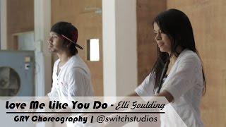 Love Me Like You Do - Elli Goulding | Dance Video | @switchstudios | Choreo GRV  W/ Kanchan