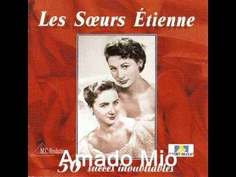 Les Soeurs Etienne - Amado Mio