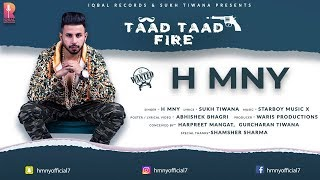 Taad Taad Fire || H MNY || Lyrical Video || New Punjabi Songs 2018 || Iqbal Records