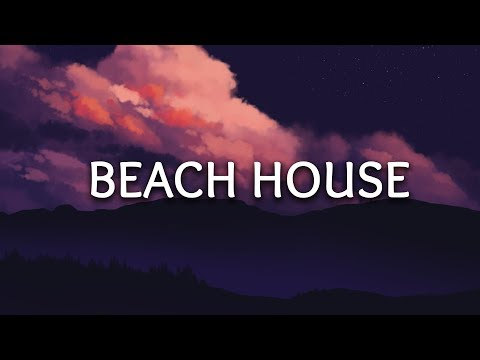 The Chainsmokers ‒ Beach House (Lyrics)