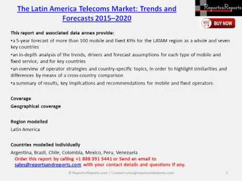 The Latin America Telecoms Market: trends and forecasts 2015 – 2020