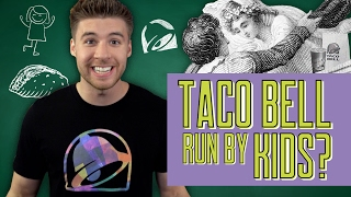 Taco Bell Run By Kids? | The Taco Bell Clip Show (Episode 3)