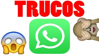 TRUCOS DE WHATS APP ¿LOS CONOCES?