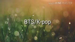 Bts/K-pop/👌💖🙌😘😍