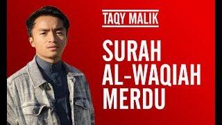 TAQY MALIK: SURAH AL-WAQI'AH