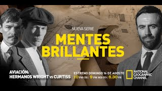 Mentes Brillantes Hermanos Wright Vs Curtiss Capitulo Completo