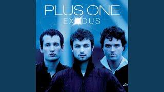 Plus One - Exodus