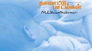 Lullaby by  M.L. Vasanthakumari - Kanne Kamalapoo - Thalattu Songs Tamil