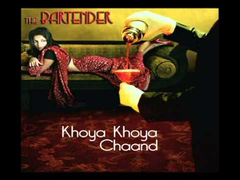Khoya Khoya Chand - Exclusive preview from the album Bartender remixed by  Mikey McCleary