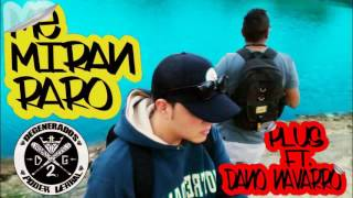Me Miran Raro // Dano Navarro Ft. Plus / PODER VERBAL / DG2 / RAP ZACATECAS / 2017