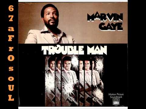 ✿ MARVIN GAYE - Trouble Man (1972) ✿