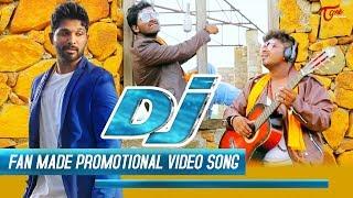 DJ   Duvvada Jagannadham Promotional Song   Fan Made   Music Video 2017   By Ram Laxman Brothers