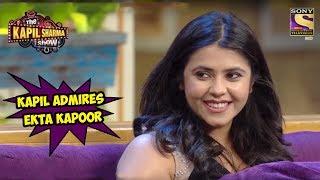 Kapil Admires Ekta Kapoor - The Kapil Sharma Show