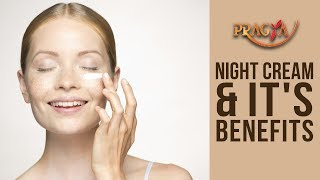 Night Cream and its use- Payal Sinha- Naturapath Expert- Monsoon quotes on Pragya TV
