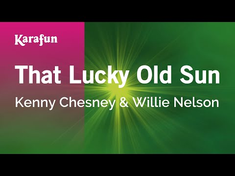 Karaoke That Lucky Old Sun - Kenny Chesney *