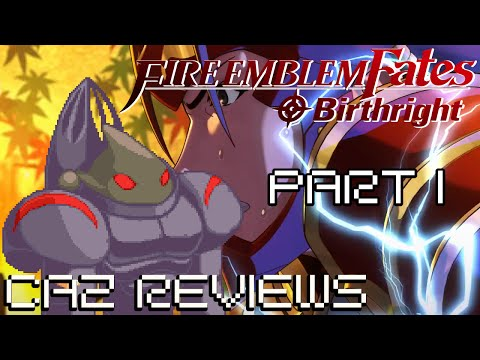 Fire Emblem Fates:  Birthright REVIEW PART I (Nintendo 3DS) - Caz