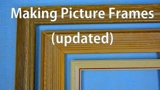 How to Make Picture Frames - Updated