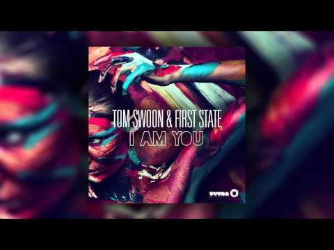 Tom Swoon & First State - I Am You (Cover Art)