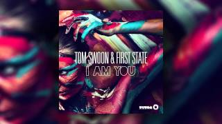 Video Tom Swoon & First State - I Am