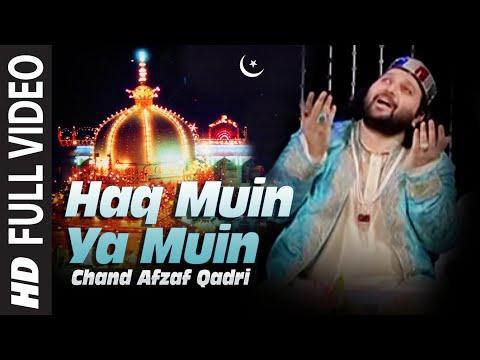 Haq Muin Ya Muin Ajmer Sharif Qawwaliyan | Chand Afzaf Qadri | Tere Naam Ki Barqat Hai Khwaja video