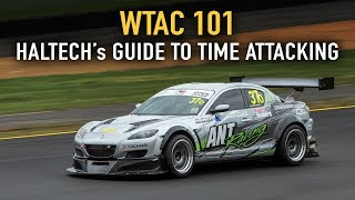 WTAC 101 - Haltech's Guide to Time Attacking