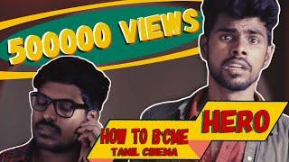 How To Become a Tamil Cinema Hero | Ft. Micset Sriram and Maari | Put Chutney