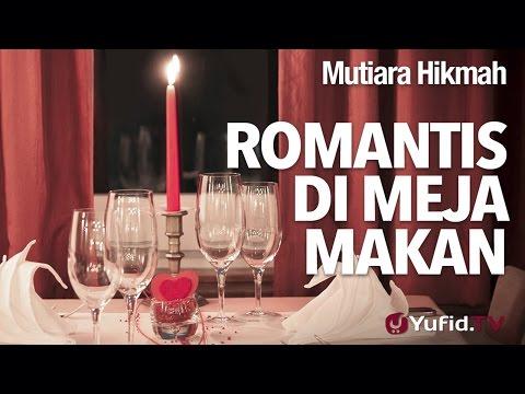 Mutiara Hikmah: Romantis Di Meja Makan - Ustadz DR Syafiq Riza Basalamah, MA.