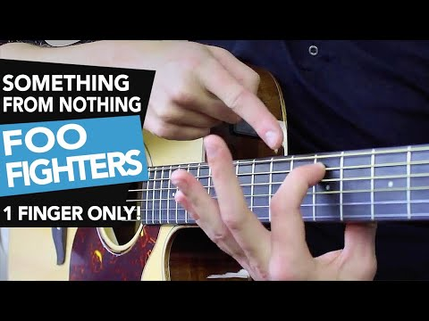 EASY Fingerstyle | Something From Nothing | Foo Fighters Acoustic Guitar Lesson