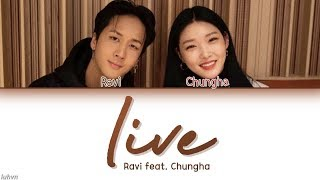 Ravi 라비 Live Feat Chungha 청하 Han Rom Eng Color Coded 가사