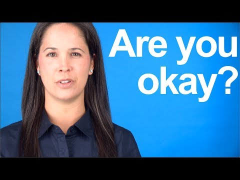 "How to Say ""Are you okay?"" American English Pronunciation"