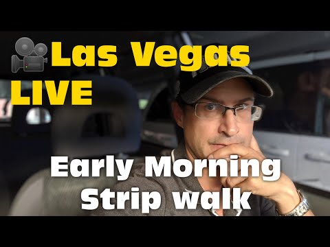 Las Vegas LIVE Early Morning Strip Walk