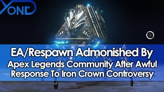 EA/Respawn Admonished By Apex Legends Community After Awful Response To Iron Crown Controversy