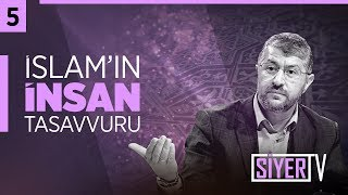 İslam'ın İnsan Tasavvuru | Muhammed Emin Yıldırım (5.Ders)